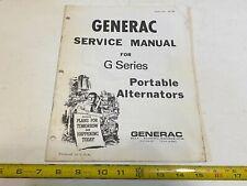 Vintage Generac Service Manual G Series Portable Alternators - P#46586