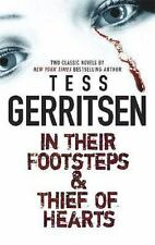 In Their Footsteps & Thief of Hearts by Gerritsen, Tess , Mass Market Paperback