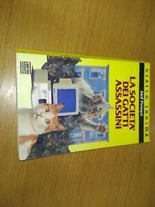 La Società Dei Gatti Assassini, Akif Pirincci, Giallo Junior Mondadori 1994,...