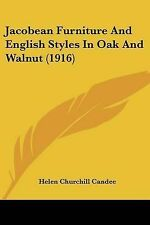 NEW Jacobean Furniture And English Styles In Oak And Walnut (1916)