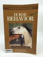 UNDERSTANDING HORSE BEHAVIOR Health Care Equine Equestrian Guide SC BOOK