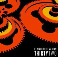 Reverend and the Makers - Thirty Two (2014)  CD  NEW/SEALED  SPEEDYPOST