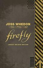 Firefly Legacy Deluxe Edition, Joss Whedon,  Hardback