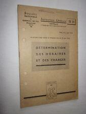 RAIL TRAIN CHEMIN DE FER : DETERMINATION DES HORAIRES DE CHARGES  1956