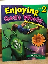 Abeka Enjoying God's World Science Reader Grade 2 Fourth Edition, BRAND NEW
