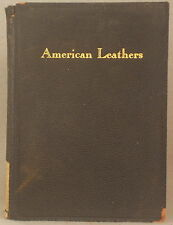 1929 American Leathers Reference Book Published Primarily for Shoe Retailers