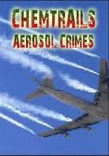Aerosol Crimes (a.k.a. Chemtrails), Top Conspiracy Documentary on DVD-R