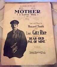 Mother (I love you) : 1920 Sheet Music : By Howard Smith & Lieut. Gitz Rice Rare