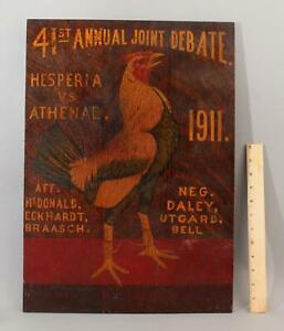 Antique 1911 Folk Art, Fighting Rooster, Hesperia vs Athenae Society Debate Sign