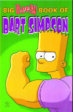 Simpsons Comics Present: The Big Beefy Book of Bart Simpson by Matt Groening...