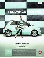 PUBLICITE ADVERTISING 126  2014  La Fiat 500cc   tendence menthe
