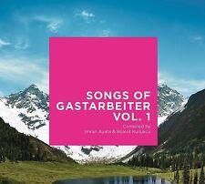 SONGS OF GASTARBEITER VOL.1  CD NEU