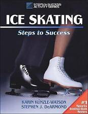 NEW Ice Skating: Steps to Success by Karin Kunzle-Watson