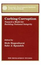 Curbing Corruption: Toward a Model for Building National Integrity (WBI Develop