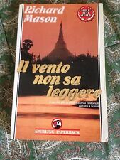 RICHARD MASON IL VENTO NON SA LEGGERE PIU CHE BUONO!!!