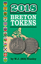 Catalogue Breton Tokens 2018 compiled by W.J. (Bill) Stanley Book Canada