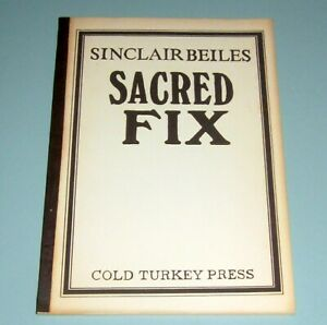 1975 SACRED FIX HEROIN POEMS Sinclair Beiles LTD ED 250 Copies BEAT Psychedelic
