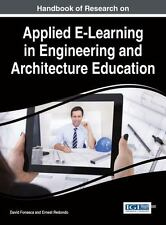 Handbook of Research on Applied E-Learning in Engineering and Architecture Edu..