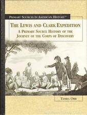 New THE LEWIS AND CLARK EXPEDITION Primary Sources in American History Discovery