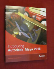 Introducing Autodesk Maya 2016: Autodesk Official Press by D. Derakhshani PB NEW