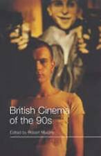 British Cinema of the 90s (Distributed for British Film Institute) by Murphy, R