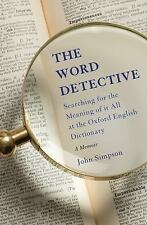 The Word Detective: Searching for the Meaning of It All at the Oxford English