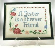 Counted Cross Stitch Finished Framed 14 x 11 A Sister is a Forever Friend Floral