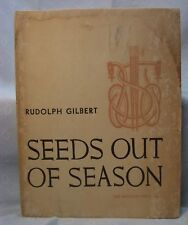 SEEDS OUT OF SEASON RUDOLPH GILBERT SIGNED FIRST POETRY
