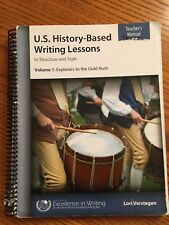 U. S. History-based Writing Lessons : Volume 1: Explorers to the Gold Rush by.