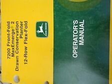 John Deere Operators Manual for 7200 Front Fold Max Merge 2 Drawn Conservation..