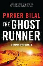 The Ghost Runner: A Makana Investigation (Makana Mystery 3),Bilal, Parker,New Bo