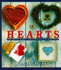 Hearts : The Art of Making Gifts of Love and Affection by Juliet Bawden