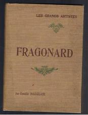 FRAGONARD CAMILLE MAUCLAIR HENRI LAURENS LES GRANDS ARTISTES 1904  peinture