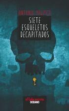 Siete esqueletos decapitados (El libro de los héroes) (Spanish Edition)