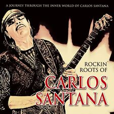 CARLOS SANTANA - ROCKIN ROOTS OF CARLOS SANTANA  CD NEU