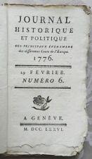 RARE : JOURNAL HISTORIQUE ET POLITIQUE - PANCKOUCKE - N°6 EDITION ORIGINALE 1776
