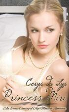 Princess Miri: an Erotic Coming of Age Monster Romance by Cerys du Lys (2013,...