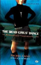 The Dead Girls' Dance (Morganville Vampires, Book 2)-ExLibrary