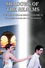 Shadows of the Realms : A Dream Realm Novel by Jordan Prentice and Marinne...