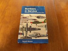 BOMBERS IN SERVICE Patrol and Transport Aircraft since 1960 by Kenneth Munson HC