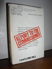 Report to the Commissioner by James Mills (1972,HC,DJ,BCE)