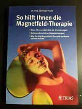 So hilft Ihnen die Magnetfeld-Therapie   Dr. med. ChristianThuile