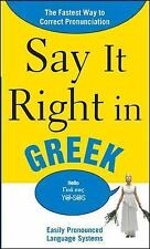 Say It Right in Greek: The Fastest Way to Correct Pronunciation (Say It Right!
