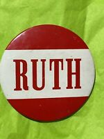 "Vintage Red & White ""RUTH"" Bader Ginsburg Political Support Button Pin Back 70's"