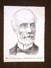 Président du Conseil De Freycinet Presidente del Consiglio francese Francia
