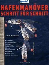 Hafenmanöver Schritt für Schritt von Lars Bolle (2011, Taschenbuch)