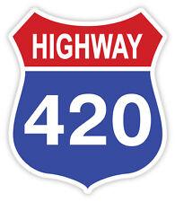 """Highway 420 weed cannabis marijuana sticker decal 4"""" x 5"""""""