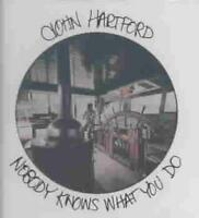 JOHN HARTFORD - NOBODY KNOWS WHAT YOU DO NEW CD