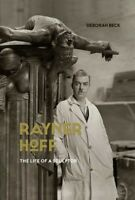 Rayner Hoff : The Life of a Sculptor, Paperback by Beck, Deborah, Brand New, ...