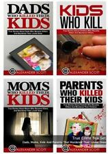 True Crime Box Set: Dads, Moms, Kids and Parents That Murdered Their Loved...